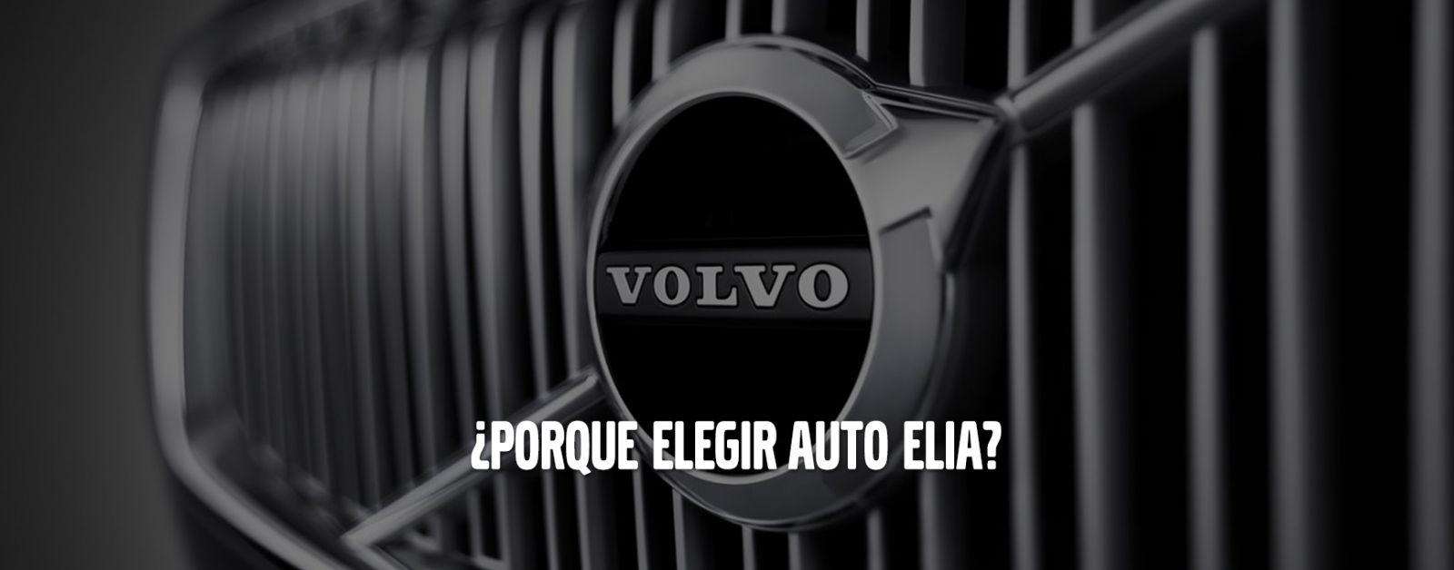 Por qué Auto Elia Concesionario Oficial Volvo